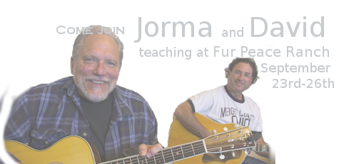 Come Join Jorma & David at the Fur Peace Ranch September 23-26, 2016