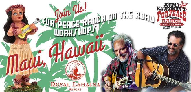 Come Join Jorma & David in sunny Hawaii Winter 2016